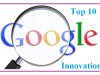 top 10 google innovations