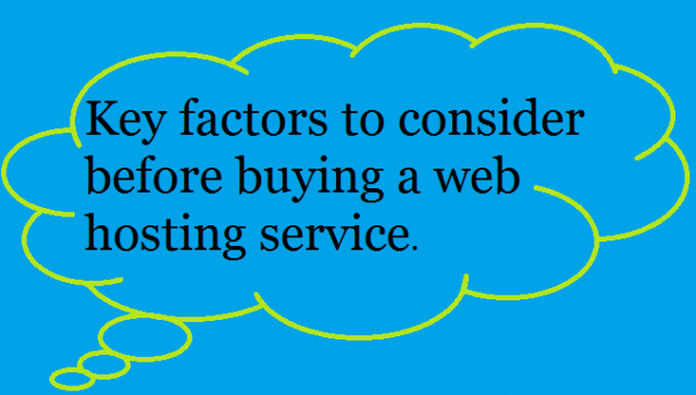 Key factors to consider before buying a web hosting service.