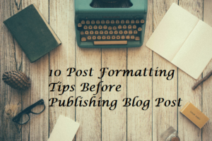 post-formatting-tips-before-publishing