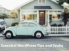 essential wordpress tips